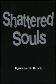 Cover of: Shattered Souls | Dywane D. Birch