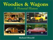 Cover of: Woodies & Wagons | Richard Bloechl