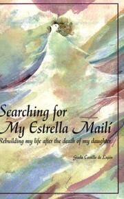 Cover of: Searching For My Estrella Mailí | Gisela Castillo de LujaÌn