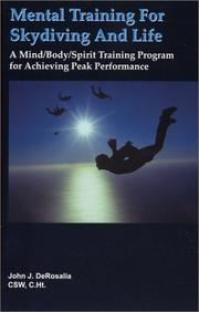 Cover of: Mental Training for Skydiving and Life | John Derosalia