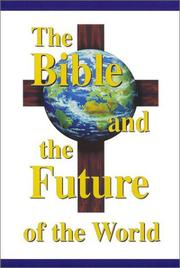 Cover of: The Bible and the Future of the World | Ronald L. Conte Jr.