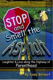 Cover of: Stop and Smell the Asphalt | Lindy Batdorf