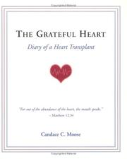 Cover of: The Grateful Heart | Candace C. Moose