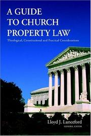 Cover of: A Guide to Church Property Law by Lloyd J. Lunceford