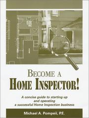 Cover of: Become A Home Inspector! by Michael A. Pompeii