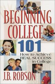 Cover of: Beginning College 101 | James B. Robson
