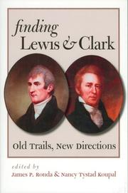 Cover of: Finding Lewis and Clark | James P. Ronda, Nancy Tystad Koupal