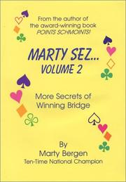 Cover of: Marty Sez - Volume 2 by Marty A. Bergen