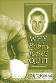 Cover of: Why Bobby Jones Quit | Bob Thomas