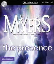 Cover of: The Presence (The Soul Tracker Series #2) | Bill Myers