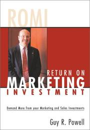 Cover of: Return on Marketing Investment | Guy R. Powell
