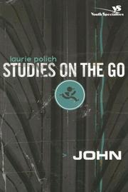 Cover of: John (YS / Studies on the Go) | Laurie Polich