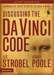 Cover of: Discussing the Da Vinci Code Discussion Guide | Lee Strobel