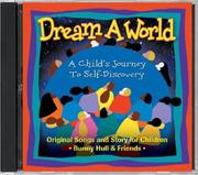 Cover of: Dream A World by Bunny Hull
