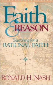 Cover of: Faith and Reason | Ronald H. Nash