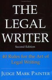 Cover of: The Legal Writer | Judge Mark Painter