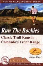 Cover of: Run the Rockies | Steven M. Bragg