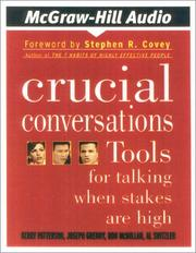 Cover of: Crucial Conversations by Kerry Patterson, Joseph Grenny, Ron McMillan, Al Switzler