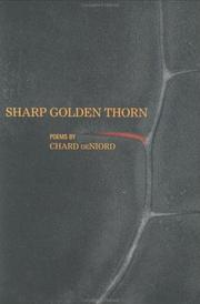 Cover of: Sharp golden thorn by Chard DeNiord