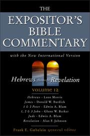 Cover of: Hebrews through Revelation by Frank E. Gaebelein