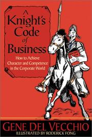 Cover of: A knight's code of business by Gene Del Vecchio