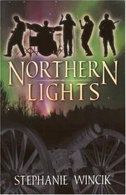 Cover of: Northern Lights by Stephanie Wincik