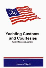 Cover of: Yachting Customs and Courtesies | Joseph A. Tringali