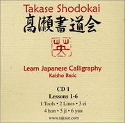 Cover of: Learn Japanese Calligraphy Lessons 1 - 6 | Eri Takase