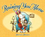 Cover of: Raising you alone | Warren Hanson