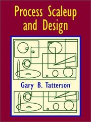 Cover of: Process Scaleup and Design | Gary B. Tatterson