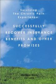 Cover of: Surviving the Chronic Pain Experience | Michael Werb