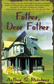 Cover of: Father, Dear Father | Arthur S. Reinherz