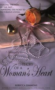 Cover of: The Cry of a Woman's Heart | Rebecca Simmons