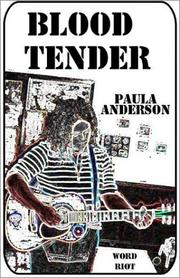 Cover of: Blood Tender by Paula Anderson