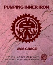 Cover of: Pumping Inner Iron | Grace