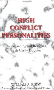 Cover of: High Conflict Personalities | Bill Eddy