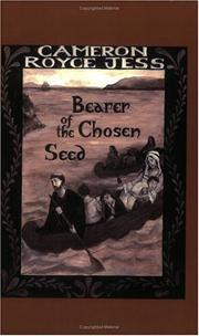 Cover of: Bearer of the chosen seed by Cameron Royce Jess