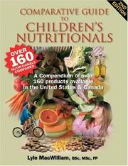 Cover of: Comparative Guide to Children's Nutritionals | Lyle MacWilliam
