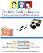 Cover of: The Kids' Guide To Business | Jeff M. Brown