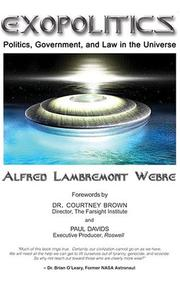 Cover of: Exopolitics by Alfred Lambremont Webre