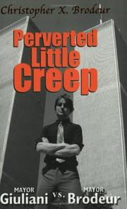 Cover of: Perverted Little Creep | Christopher X. Brodeur