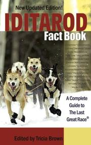 Cover of: Iditarod Fact Book by Tricia Brown