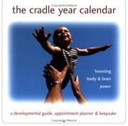 Cover of: The Cradle Year Calendar (Undated) | Debra Tyler Levinson