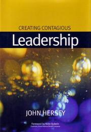 Cover of: Creating Contagious Leadership | John Hersey