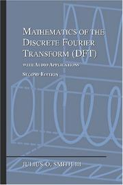 Cover of: Mathematics of the Discrete Fourier Transform (DFT) | Julius O. Smith III