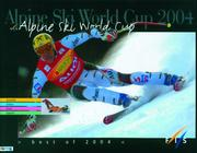 Cover of: Alpine Ski World Cup 2004 by Gilles Chappaz