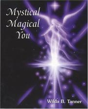 Cover of: Mystical Magical You by Wilda B. Tanner