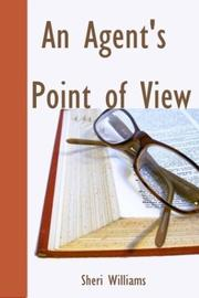 Cover of: An Agents Point of View by Sherri Williams