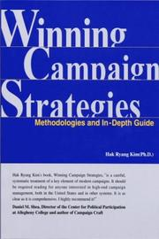 Cover of: Winning Campaign Strategies; Methodologies and In-Depth Guide by Hak Ryang Kim
