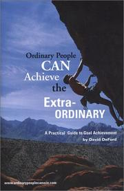 Cover of: Ordinary People Can Achieve the Extraordinary | David DeFord